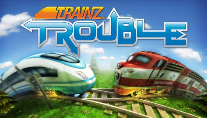 Trainz Trouble Free Download « IGGGAMES