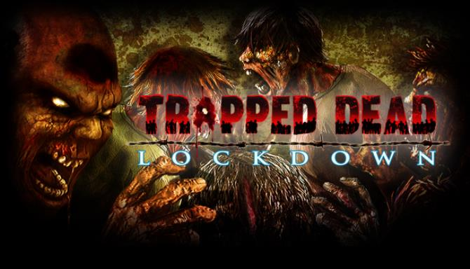 Trapped Dead: Lockdown Free Download