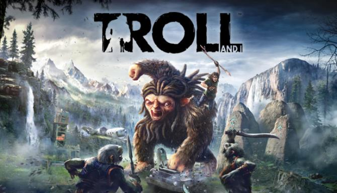 Troll and I™ Free Download