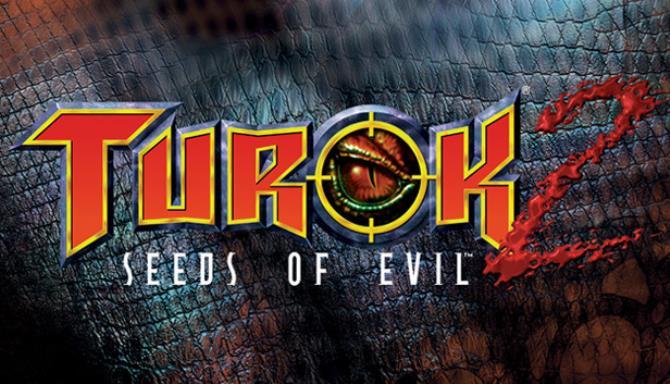 Turok 2: Seeds of Evil Free Download