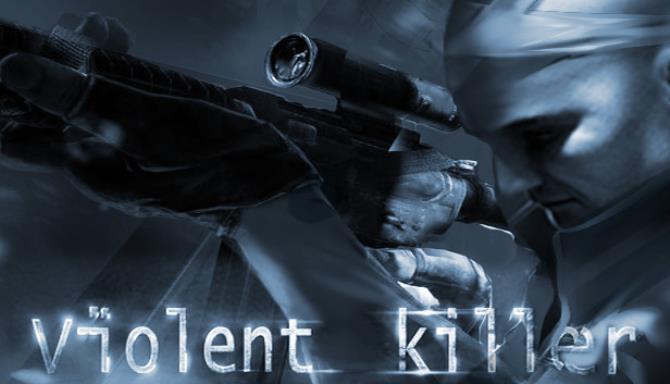 Violent killer VR Free Download