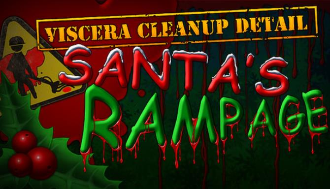 viscera cleanup detail santas rampage free play