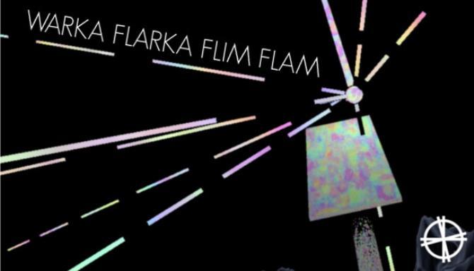 Warka Flarka Flim Flam Free Download