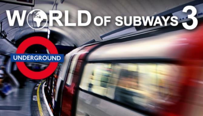 World of Subways 3 – London Underground Circle Line Free Download