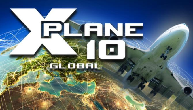 X-Plane 10 Global - 64 Bit Free Download