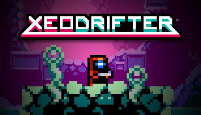 Xeodrifter™ Free Download