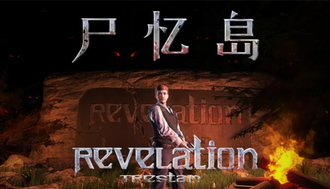 RevelationTrestan-尸忆岛 Free Download