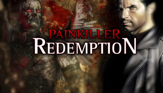 Painkiller Redemption Free Download