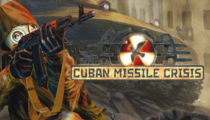 Cuban Missile Crisis Free Download