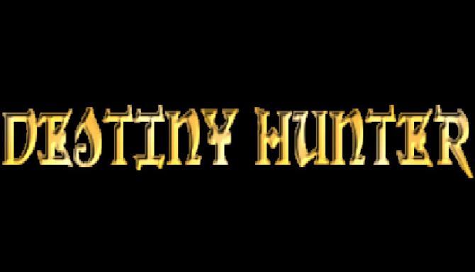 Destiny Hunter Free Download