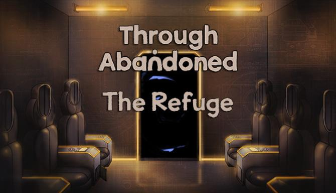 Through Abandoned: The Refuge Free Download