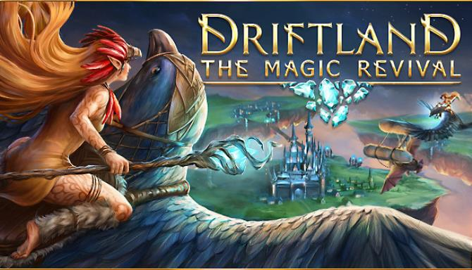Driftland: The Magic Revival Free Download