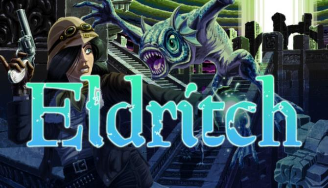 Eldritch Reanimated Free Download