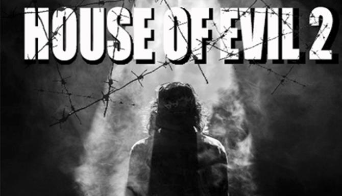 House of Evil 2 Reviews and FREE Download