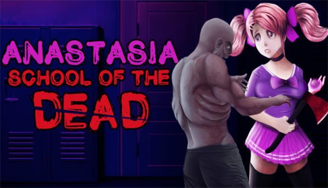 School of the Dead: Anastasia Free Download
