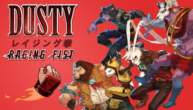 Dusty Raging Fist Free Download