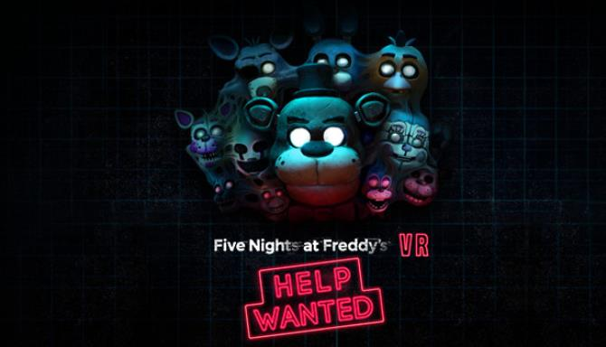 FIVE NIGHTS AT FREDDY'S VR: HELP WANTED Free Download « IGGGAMES