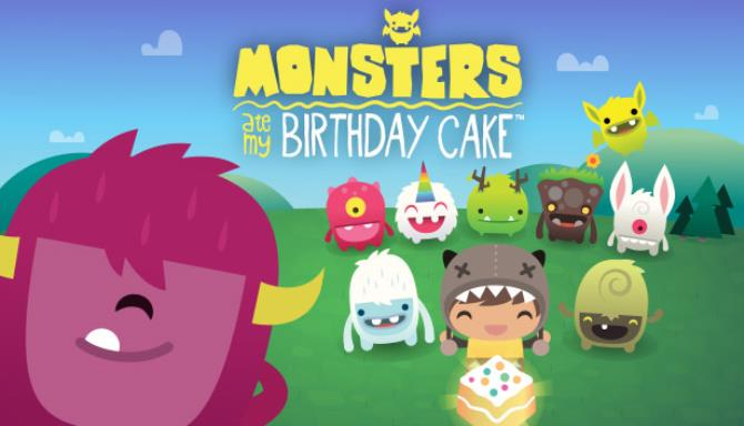 Monsters Ate My Birthday Cake Free Download