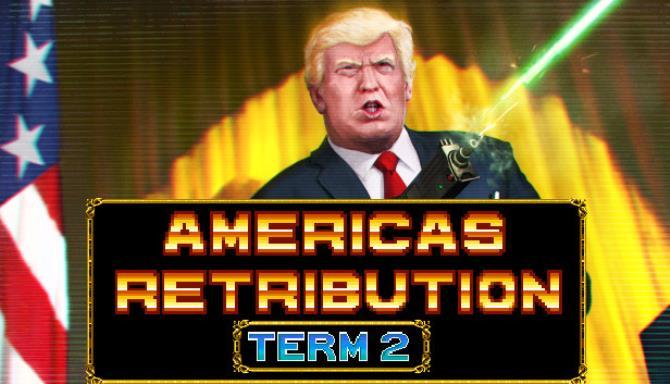America's Retribution Term 2 Free Download