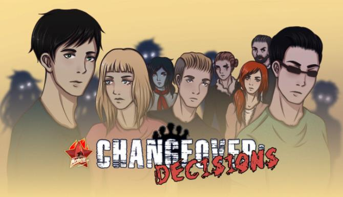 Changeover: Decisions Free Download