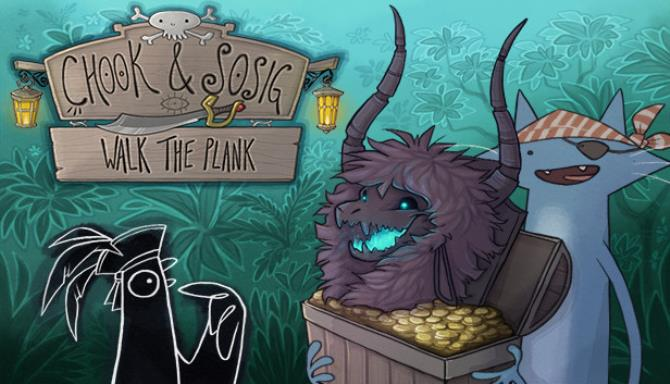 Chook & Sosig: Walk the Plank Free Download