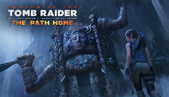 Shadow of the Tomb Raider - The Path Home Free Download (v1 0 292 0