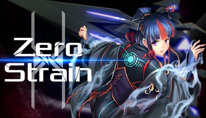 Zero Strain Free Download