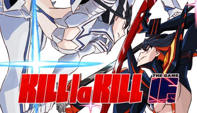 KILL la KILL -IF Free Download