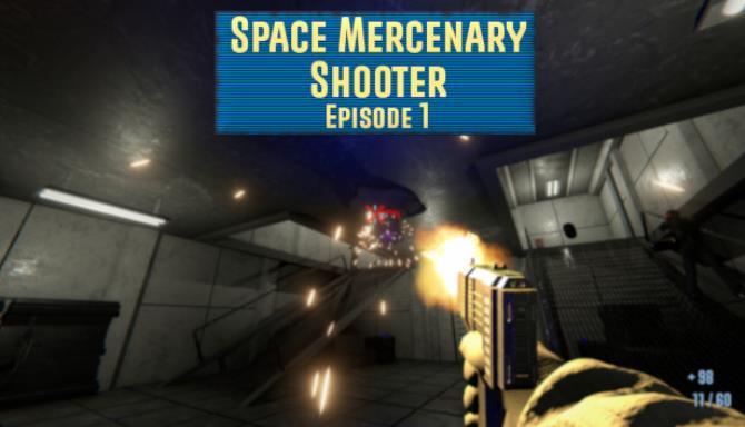 Space Mercenary Shooter : Episode 1 Free Download