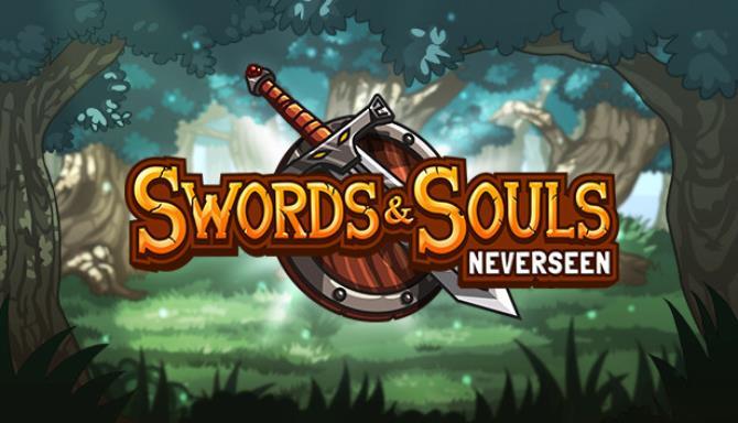 Swords & Souls: Neverseen Free Download