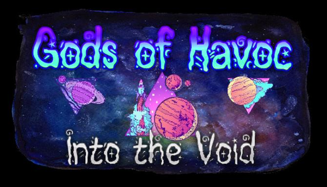 Gods of Havoc: Into the Void Free Download