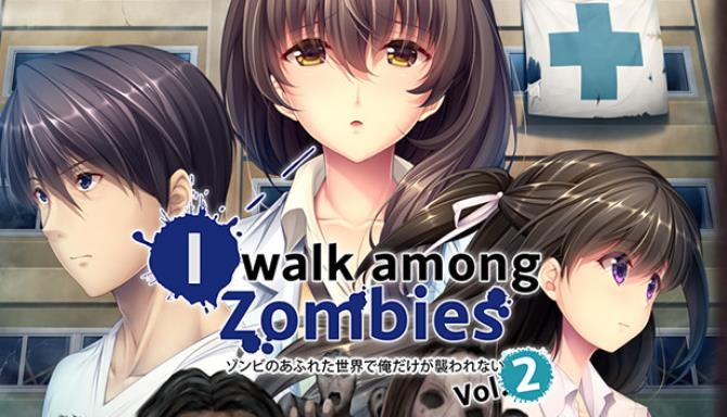I Walk Among Zombies Vol. 2 Free Download