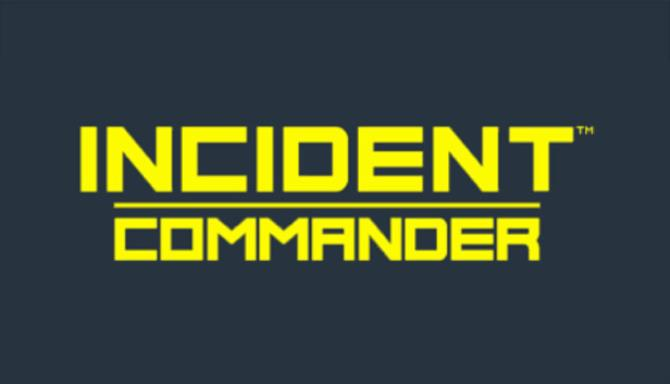 Incident Commander Free Download