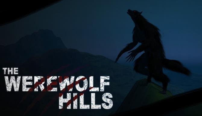 The Werewolf Hills Free Download