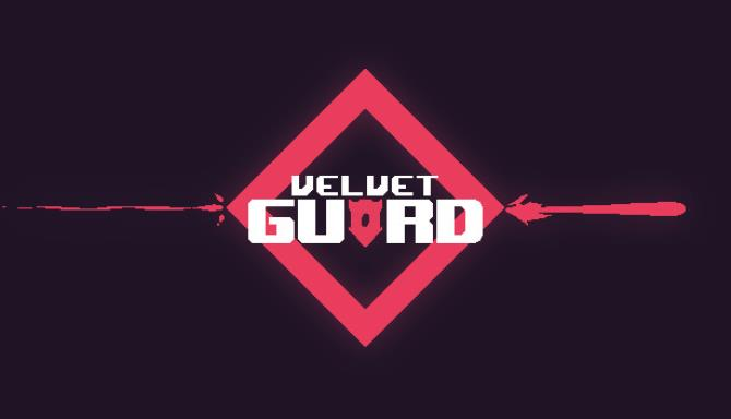Velvet Guard Free Download