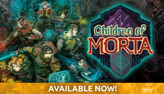 Children of Morta Free Download