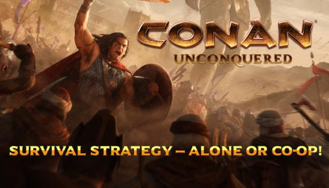 [GAMES] Conan Unconquered Free Download