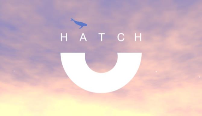 [GAMES] Hatch Free Download