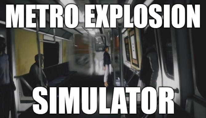 [GAMES] Metro Explosion Simulator Free Download