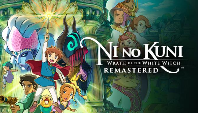 [GAMES] Ni no Kuni Wrath of the White Witch Remastered Free Download