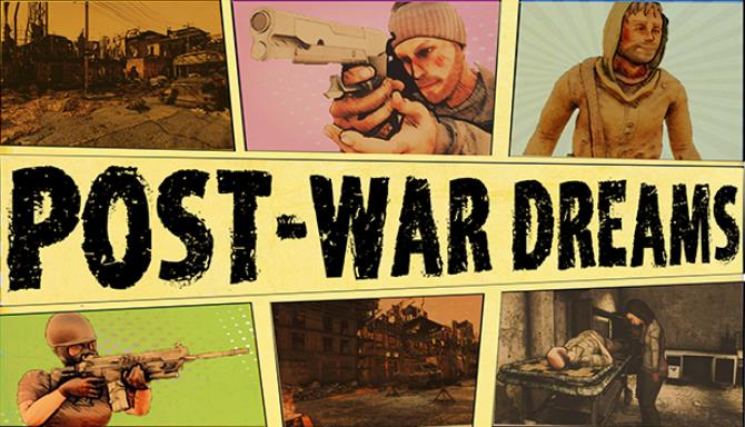[GAMES] Post War Dreams Free Download