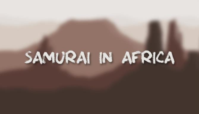SAMURAI IN AFRICA Free Download