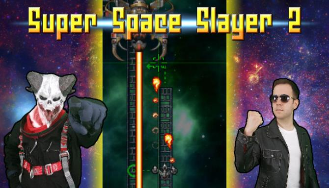 [GAMES] Super Space Slayer 2 Free Download