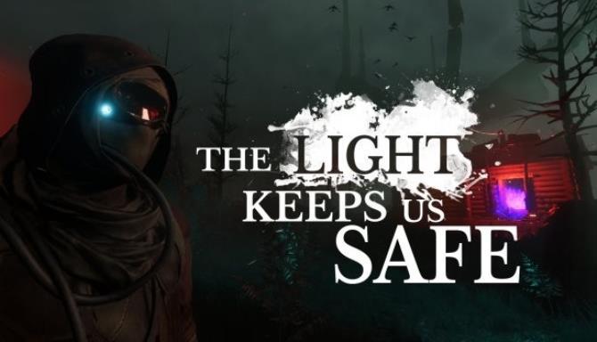 The Light Keeps Us Safe Free Download « IGGGAMES