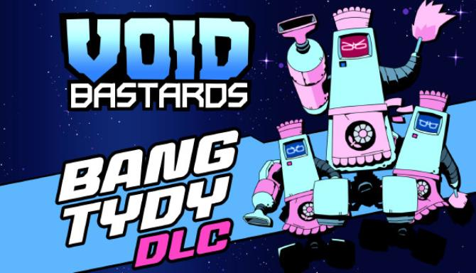 Void Bastards – Bang Tydy Free Download