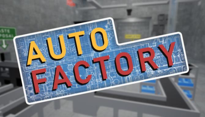 Auto Factory Free Download
