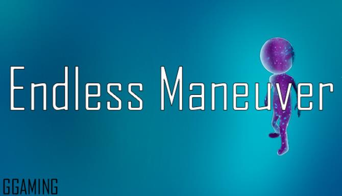 Endless Maneuver Free Download