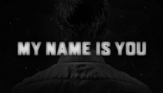My Name is You Free Download