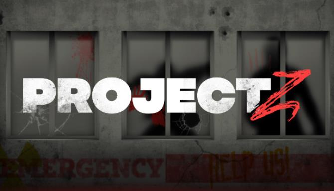Project Z Free Download