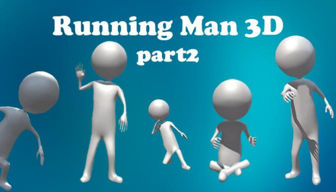 Running Man 3D Part2 Free Download